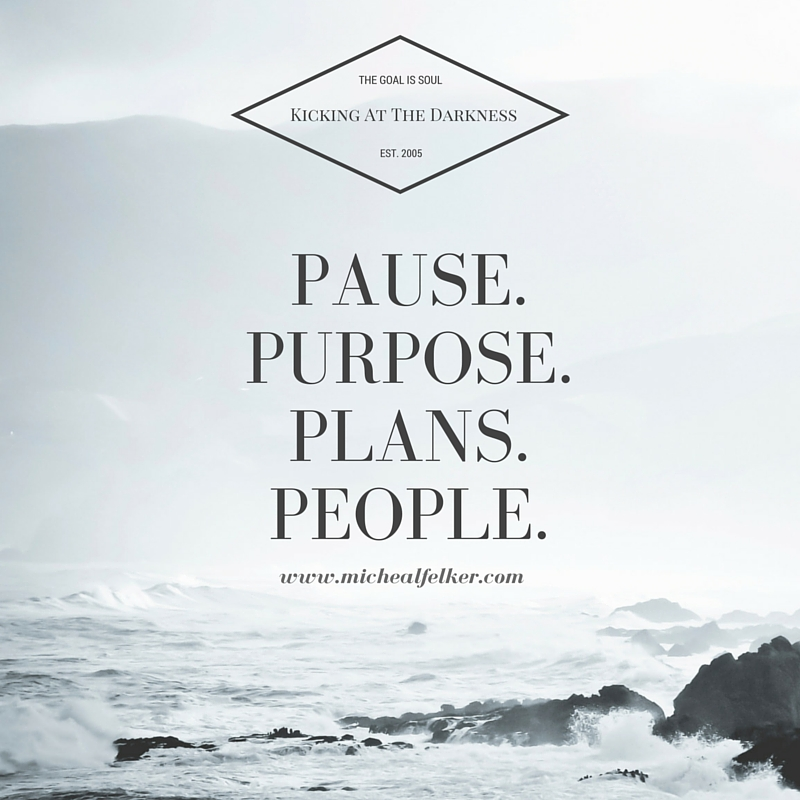 PAUSE.PURPOSE.PLANS.PEOPLE